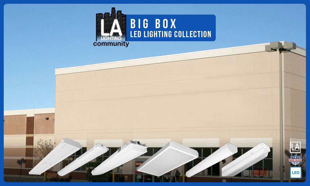 big box LED lighting collection