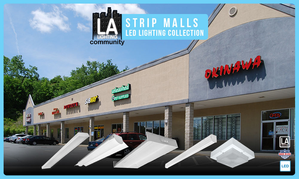 strip malls LED lighting collection
